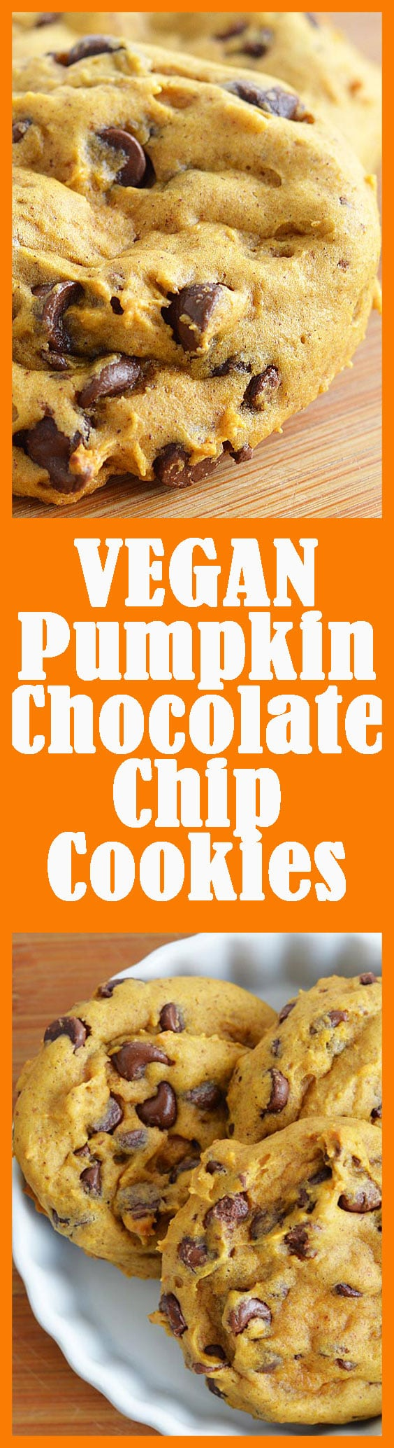 Pumpkin Chocolate Chip Cookies - TheVegLife