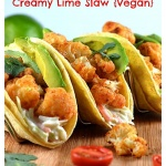 Cauliflower Tacos with Creamy Lime Slaw {Vegan}