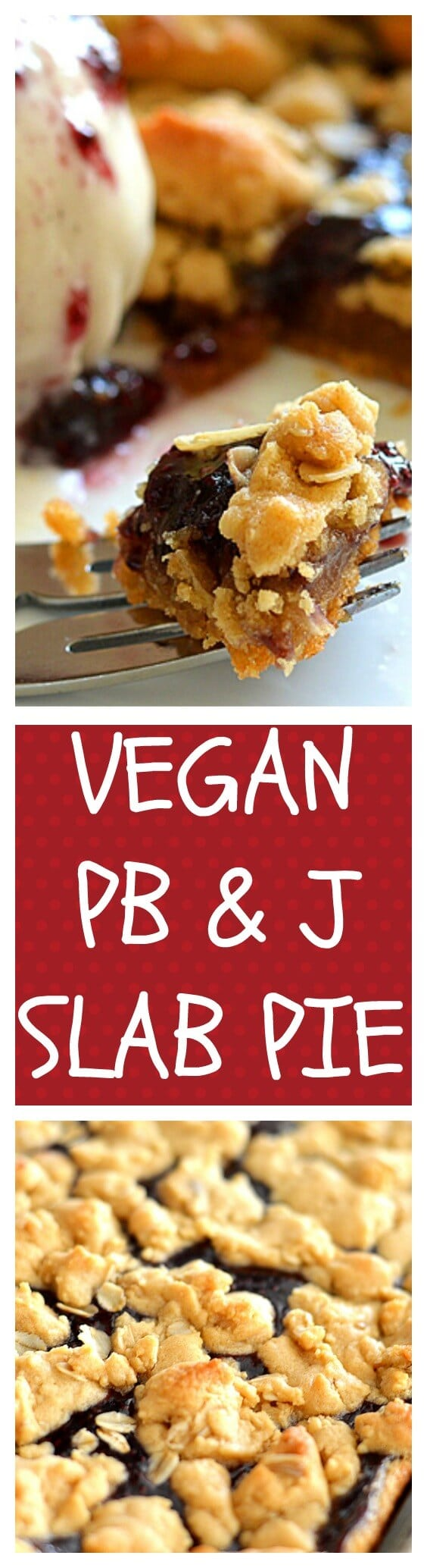 Peanut Butter & Jelly Slab Pie