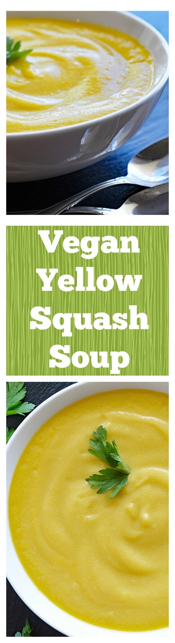 Vegan Yellow Squash Soup PINTEREST IMAGE