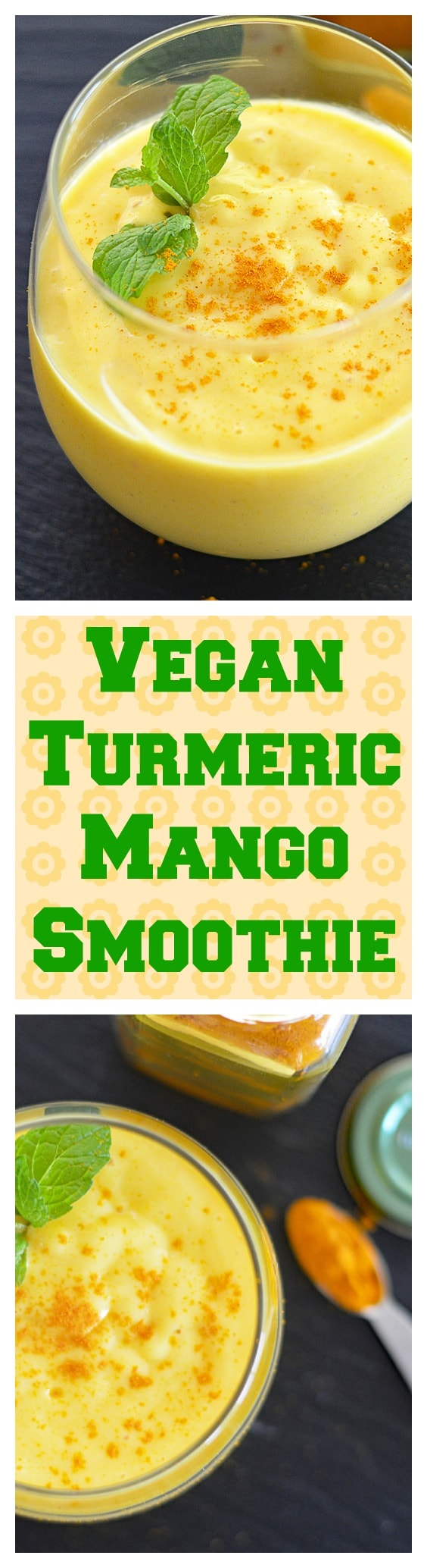 Vegan Turmeric Mango Smoothie Long Pinterest Pic