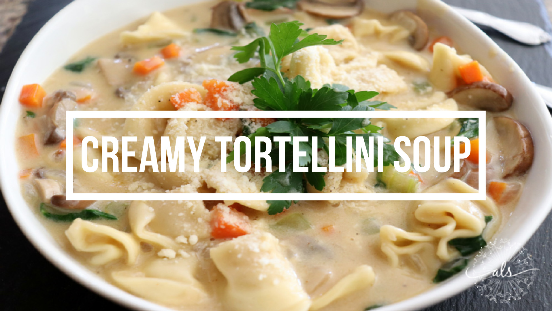 Title Image for Creamy Tortellini Soup