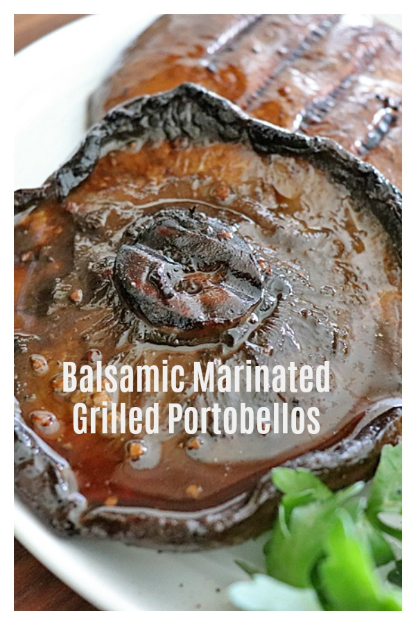 Pinterest image for Balsamic Marinated Grilled Portobello Mushrooms