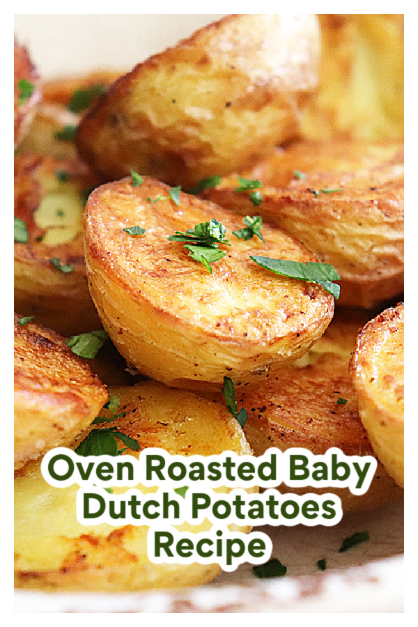 PIN for Oven Roasted Baby Dutch Potatoes Recipe